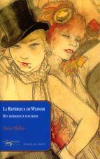 La República de Weimar: Una democracia inacabada (Papeles del tiempo nº 25)