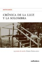 CRONICA DE LA LLUZ Y LA SOLOMBRA