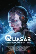 Quasar: Antología Hard SF 2015