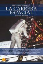 BREVE HISTORIA DE LA CARRERA ESPACIAL (EBOOK)