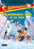Les abominables rates de la neu. Superherois (GERONIMO STILTON)