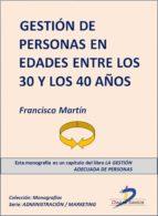 LA GESTIÓN DE PERSONAS EN EDADES ENTRE LOS 30 Y 40 AÑOS (EBOOK)