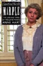 AGATHA CHRISTIE S MISS MARPLE: THE LIFE AND TIMES OF MISS JANE MA RPLE