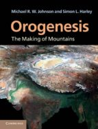 Orogenesis: The Making of Mountains