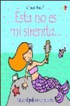 Este No Es Mi Sirenita/That is not my Mermaid: Tiene El Pelo Muy Suave (Toca, Toca!)