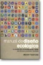 MANUAL DE DISEÑO ECOLOGICO : UN CATALOGO COMPLETO DE MOBILIARIO Y