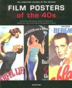 Film posters of the 40s: The Essential Movies of the Decade (Evergreen)