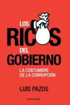 LOS RICOS DEL GOBIERNO (EBOOK)