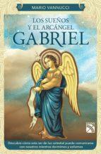 LOS SUEÑOS Y EL ARCÁNGEL GABRIEL (EBOOK)