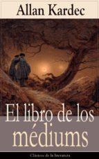 los médiums: Clásicos de la literatura