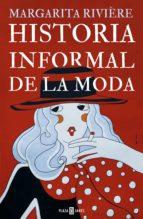 HISTORIA INFORMAL DE LA MODA (EBOOK)