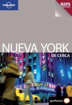 NUEVA YORK: GUIAS DE CERCA (LONELY PLANET 2011)