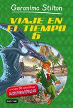 Viaje En El Tiempo 6 (Geronimo Stilton)