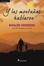 Y LAS MONTAÑAS HABLARON (EBOOK)