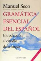 GRAMATICA ESENCIAL DEL ESPAÑOL (4ª ED.)