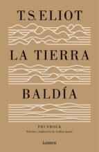 LA TIERRA BALDÍA (Y PRUFROCK Y OTRAS OBSERVACIONES) (EBOOK)