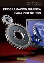 PROGRAMACIÓN GRÁFICA PARA INGENIEROS (EBOOK)