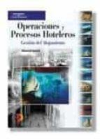 OPERACIONES Y PROCESOS HOTELEROS: GESTION DEL ALOJAMIENTO