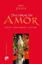 Palabras de amor. Guía de amor humano y cristiano (Biblioteca Manual Desclée)