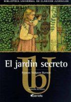 El jardín secreto (Biblioteca universal de clásicos juveniles)