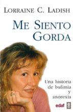 Me siento gorda: Una historia de bulimia y anorexia (EDAF Bolsillo)
