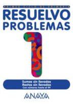 RESUELVO PROBLEMAS: CUADERNO 1 (1ER CICLO PRIMARIA)