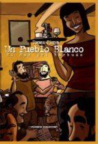 Un pueblo blanco (Cómics Españoles)
