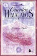 CUENTOS HIMALAYOS (NARRATIVA)