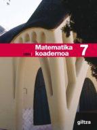 MATEMATIKA KOADERNOA 7 D.B.H