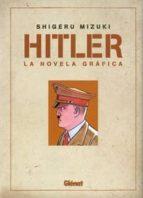 Hitler 1: La novela gráfica (Seinen Manga)