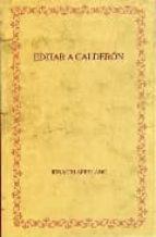 EDITAR A CALDERON