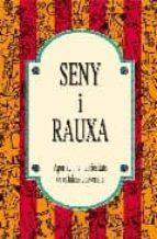 SENY I RAUXA: APORTACIONS I CURIOSITATS DE CATALANS UNIVERSALS