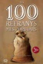 Els 100 Refranys Més Populars (De 100 En 100)