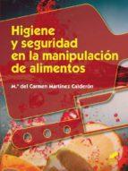 Higiene y seguridad en la manipulación de alimentos (Hostelería y Turismo)