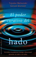 Poder Curativo Del Hado, El (ESPIRITUALIDAD Y VIDA INTERIOR)
