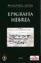 Epigrafía Hebrea. (Catálogos. I. Antigüedades.)