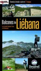 BALCONES DE LIEBANA: TRAVESIA CIRCULAR A PIE EN 17 ETAPAS