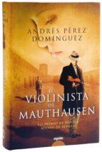 El violinista de Mauthausen (Algaida Literaria - Premio Ateneo De Sevilla)