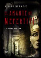 El amante de Nefertiti (Algaida Literaria - Inter)