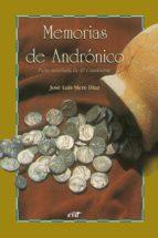 Memorias de Andrónico: Parte novelada de El Cuadrante