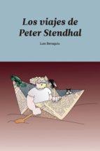 Los viajes de Peter Stendhal