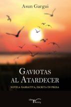 GAVIOTAS AL ATARDECER (EBOOK)