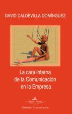 LA CARA INTERNA DE LA COMUNICACIÓN EN LA EMPRESA (EBOOK)