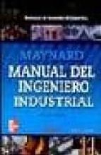 MANUAL DEL INGENIERO INDUSTRIAL (VOL. I) (5ª ED.)