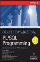 Oracle Database 10g PL/SQL Programming (Oracle Press)