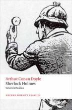 Sherlock Holmes. Selected Stories (Oxford World