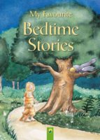 My Favourite Bedtime Stories: 13 Wonderful Tales With Atmospheric Illustrations (English Edition)