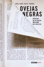 Ovejas negras: Rebeldes de la iglesia mexicana del siglo XXI (En primera persona)