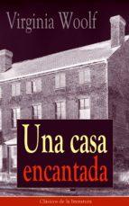 Una casa encantada: Clásicos de la literatura