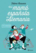 UNA MAMÁ ESPAÑOLA EN ALEMANIA (EBOOK)